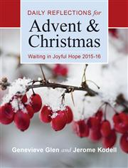 Daily Reflections for Advent & Christmas 2015-2016, 9780814649701