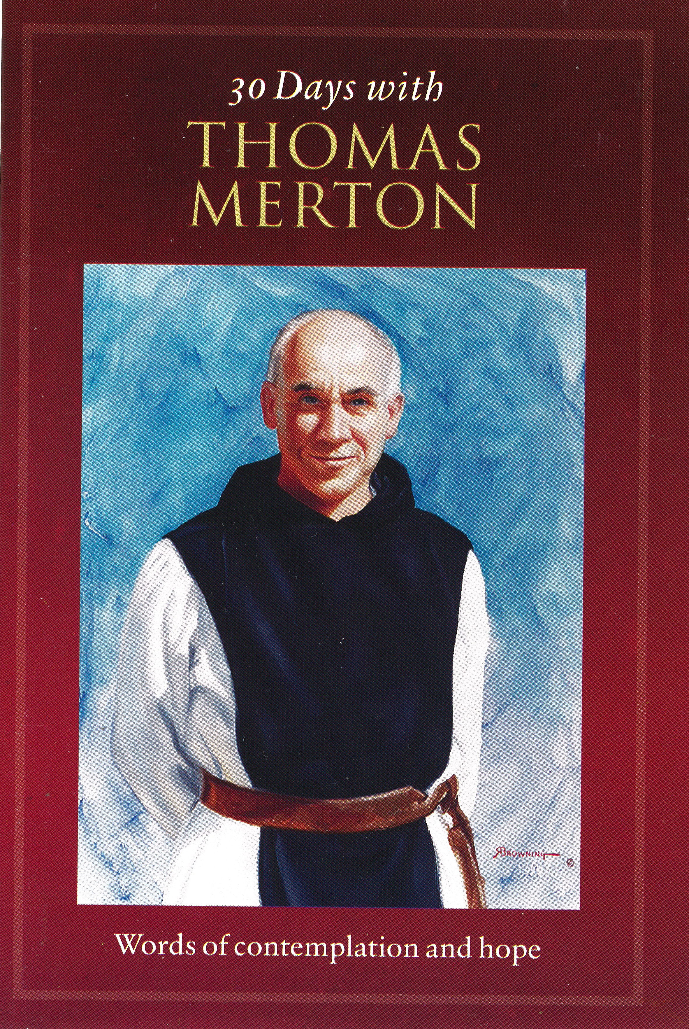 30 Days With Thomas Merton from Twenty Third Publications 84-9781627850612