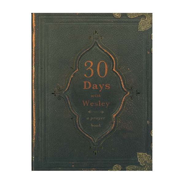 30 Days with Wesley by Richard Buckner 108-9780834128330