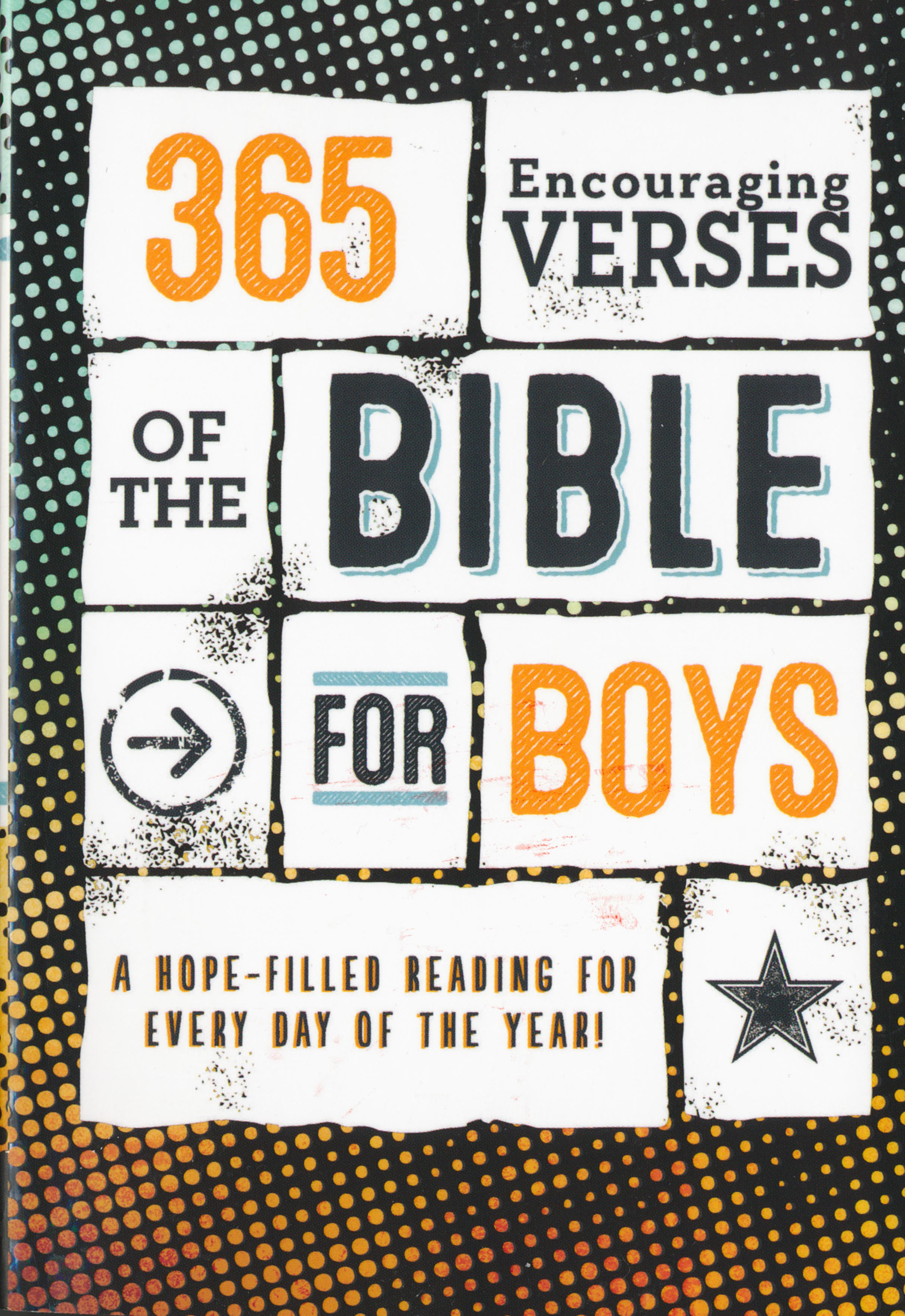 365 Encouraging Verses of the Bible for Boys 108-9781683223474