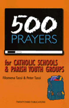 500 Prayers for Catholic Schools by Filomena Tassi 84-9781585953400