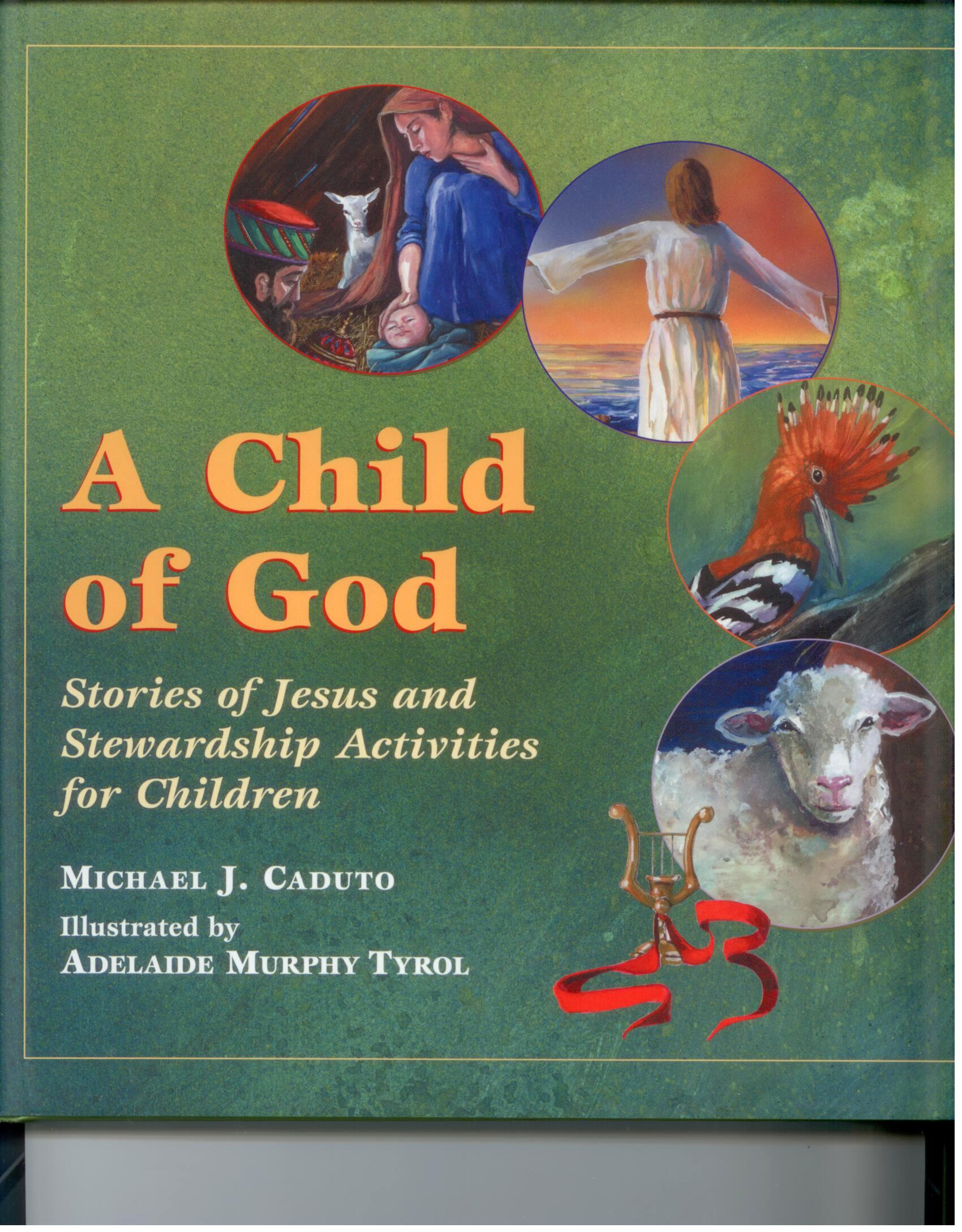 A Child Of God by Michael J. Cadutto 108-9780809167265