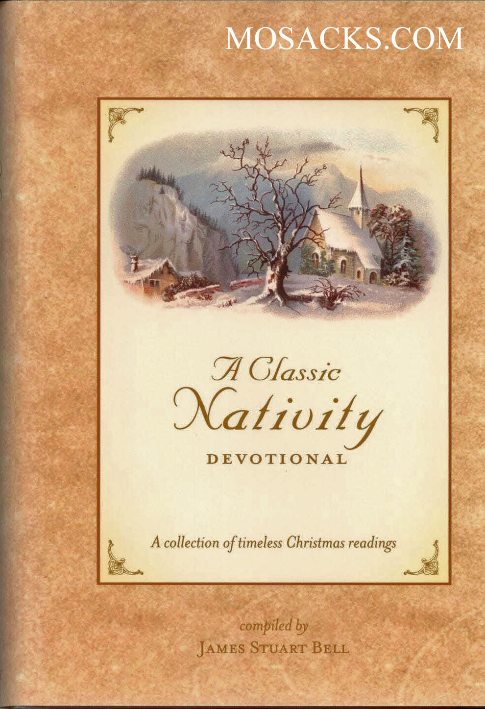 A Classic Nativity Devotional compiled by James Stuart Bell