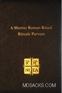 A Shorter Roman Ritual (Rituale Parvum) from Midwest Theological Forum 445-77720