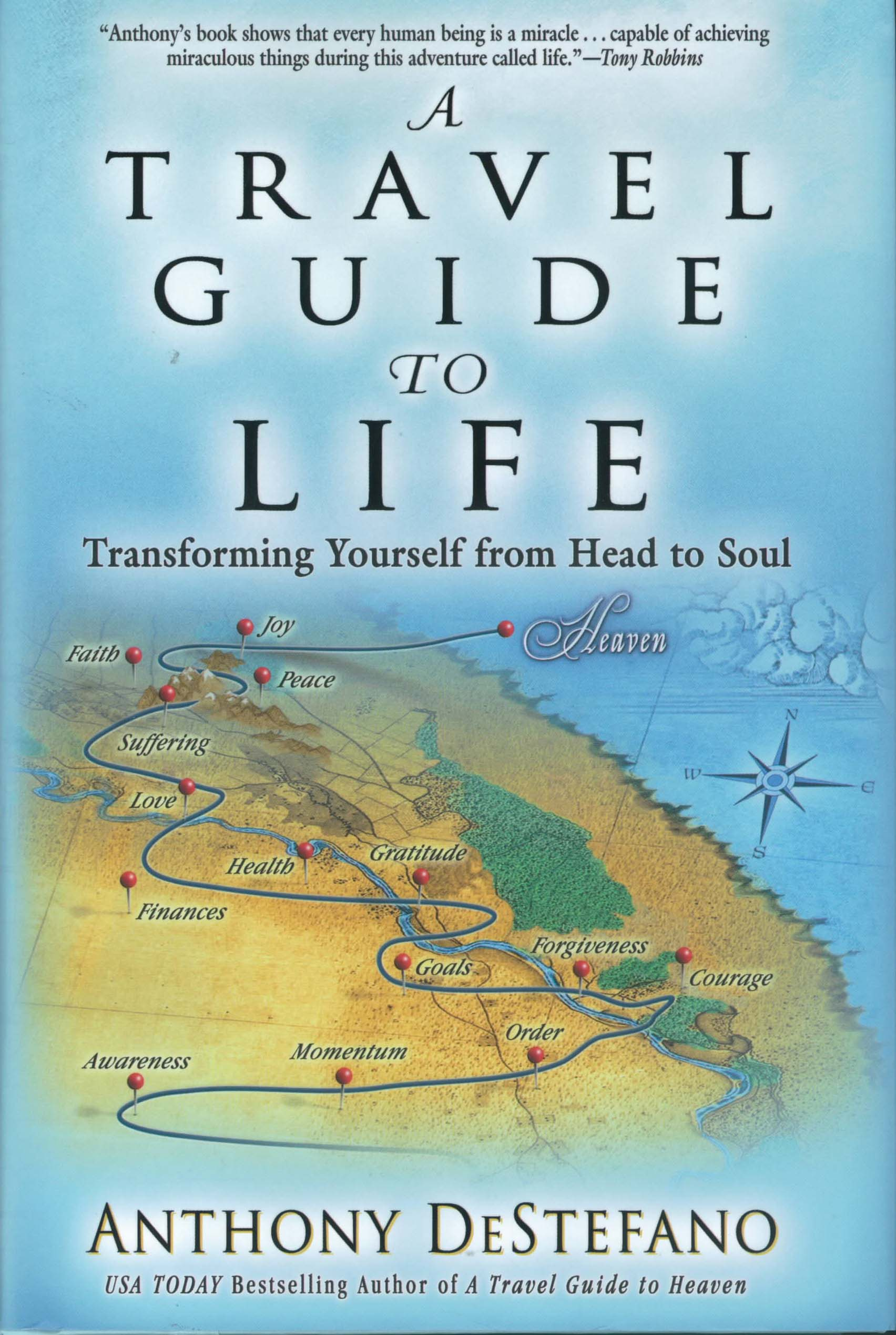 A Travel Guide To Life by Anthony DeStefano 108-9781455521029