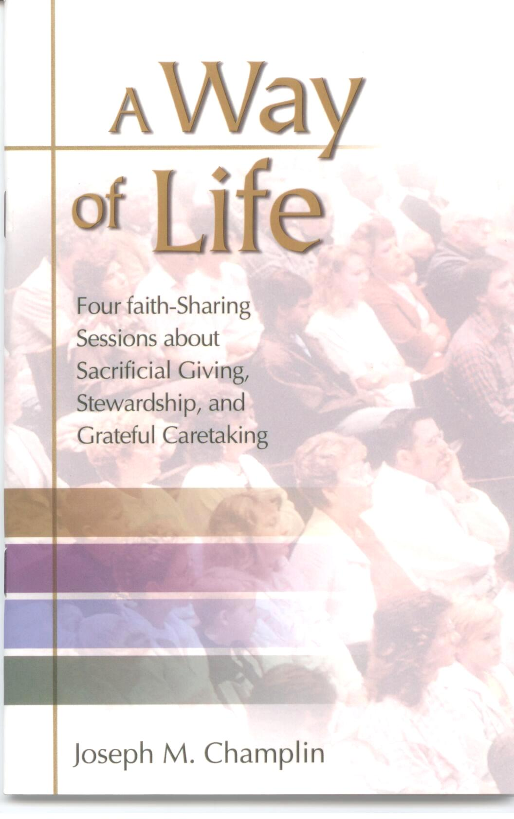 A Way Of Life by Joseph M. Champlin 108-9780814630068