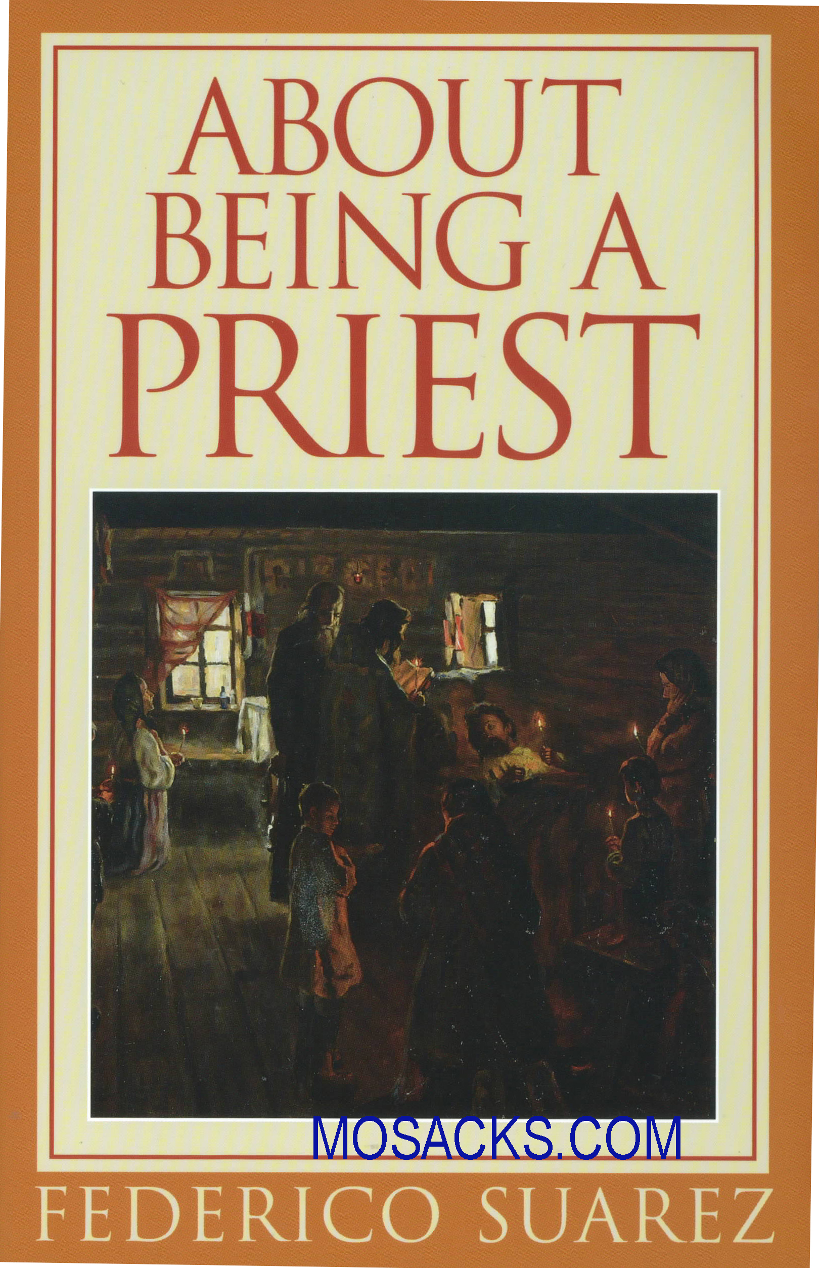 About Being A Priest by Federico Suarez 445-3288X