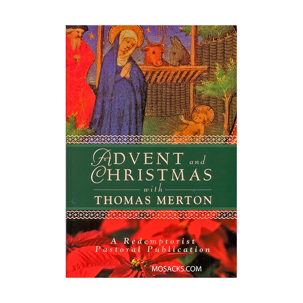 Advent and Christmas with Thomas Merton