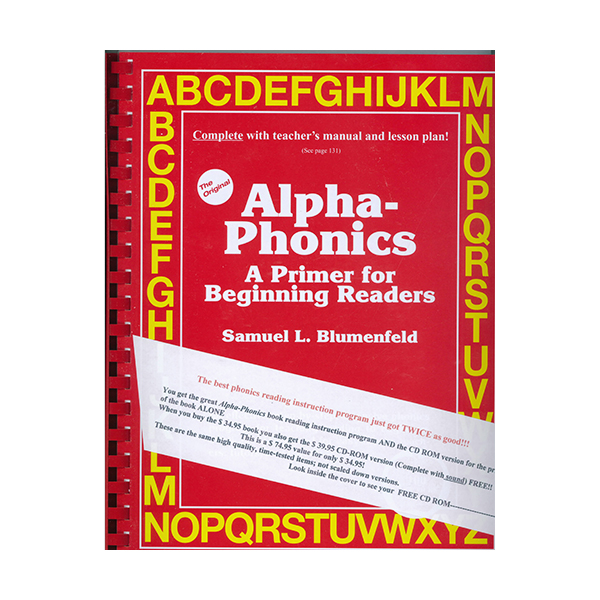 Alpha - Phonics: A Primer for Beginning Readers by Samuel L. Blumenfeld