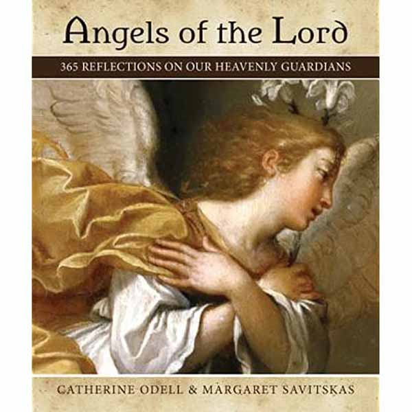 Angels of the Lord by Catherine Odell 108-9781612783901