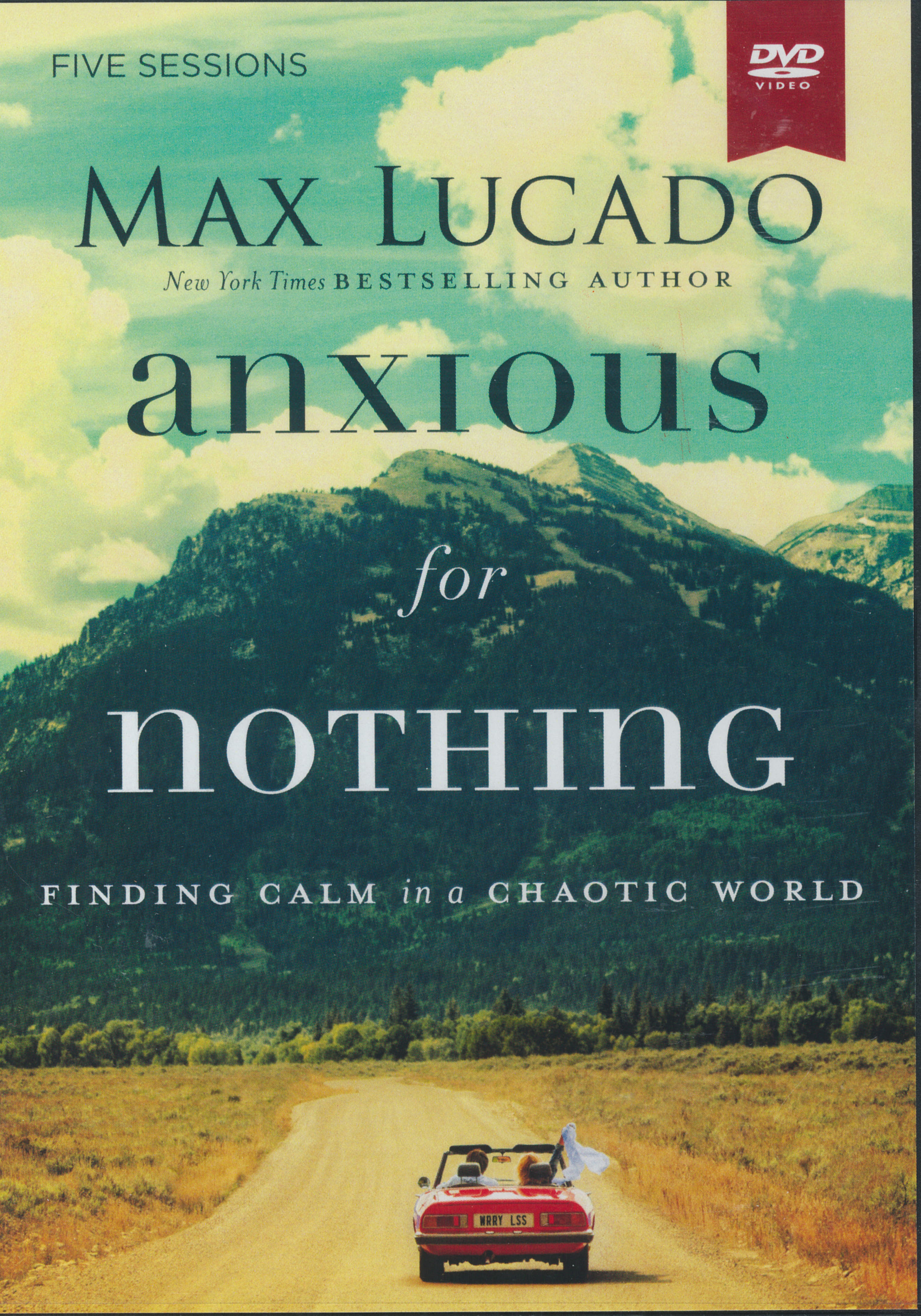 Anxious For Nothing DVD by Max Lucado 108-9780310087335