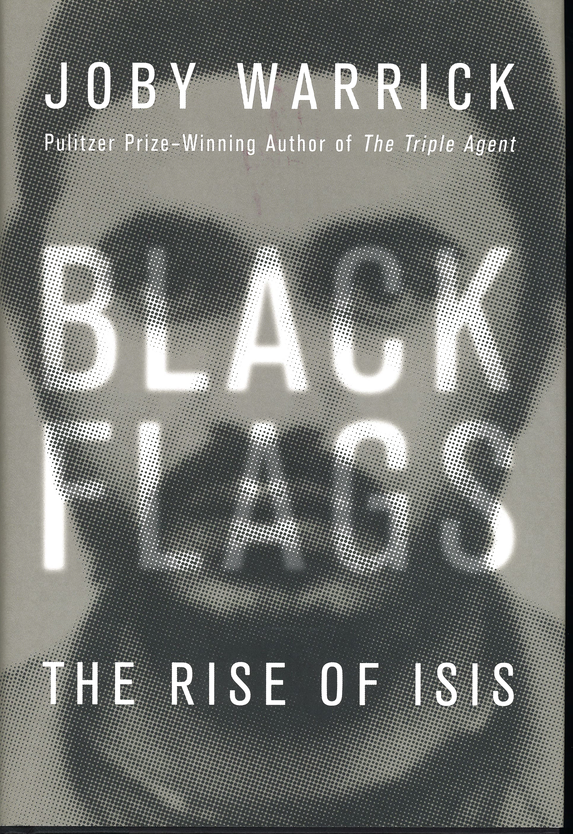 Black Flags: The Rise of ISIS by Joby Warrick 108-9780385538213