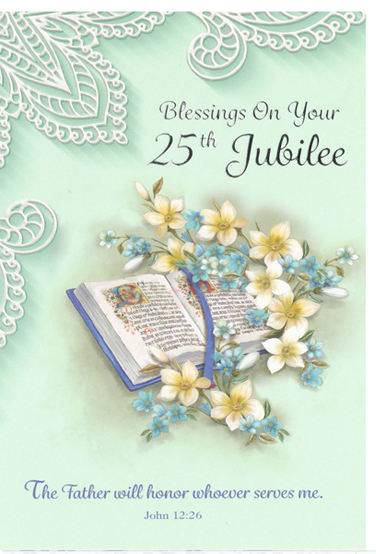 Blessings On Your 25th Jubilee 238-JUBS89987