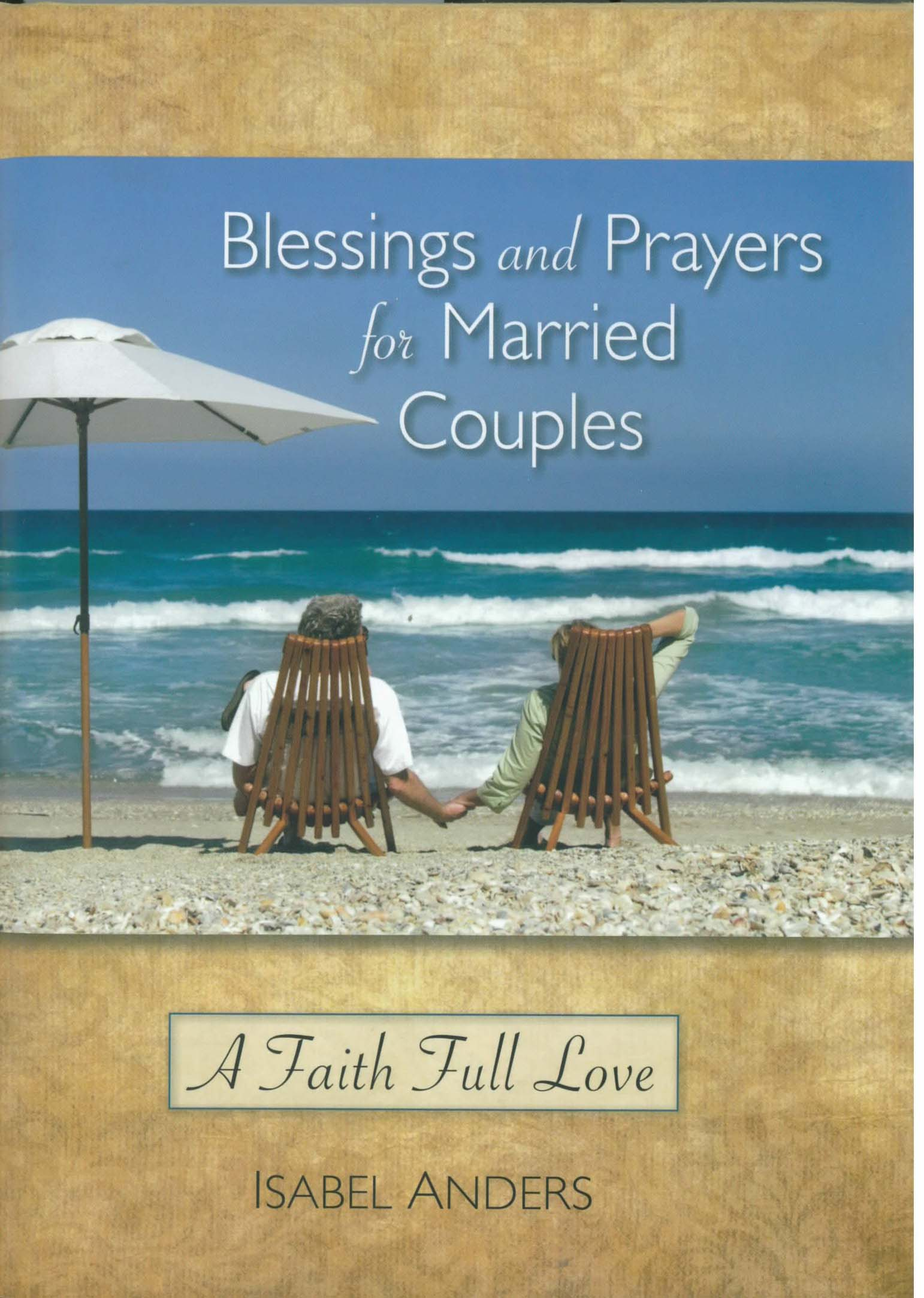 Blessings & Prayers for Married Couples by Isabel Anders 108-9780764819339