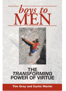 Boys To Men: the Transforming Power of Virtue by Tim Gray & Curtis Martin -9781931018029