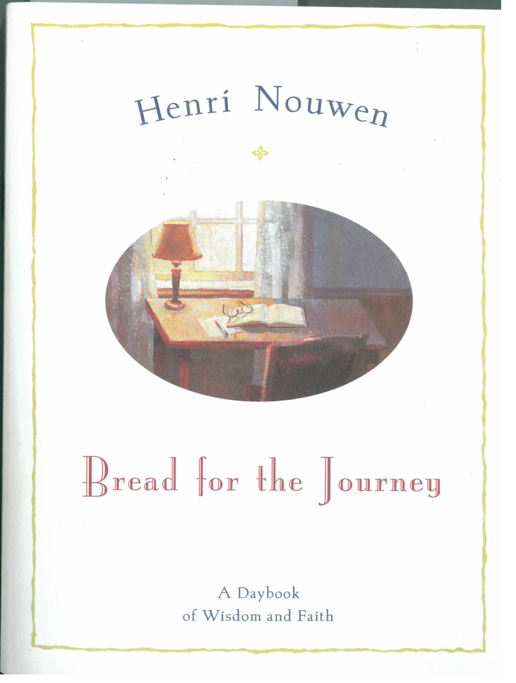 Bread for the Journey by Henri Nouwen 108-9780060663599