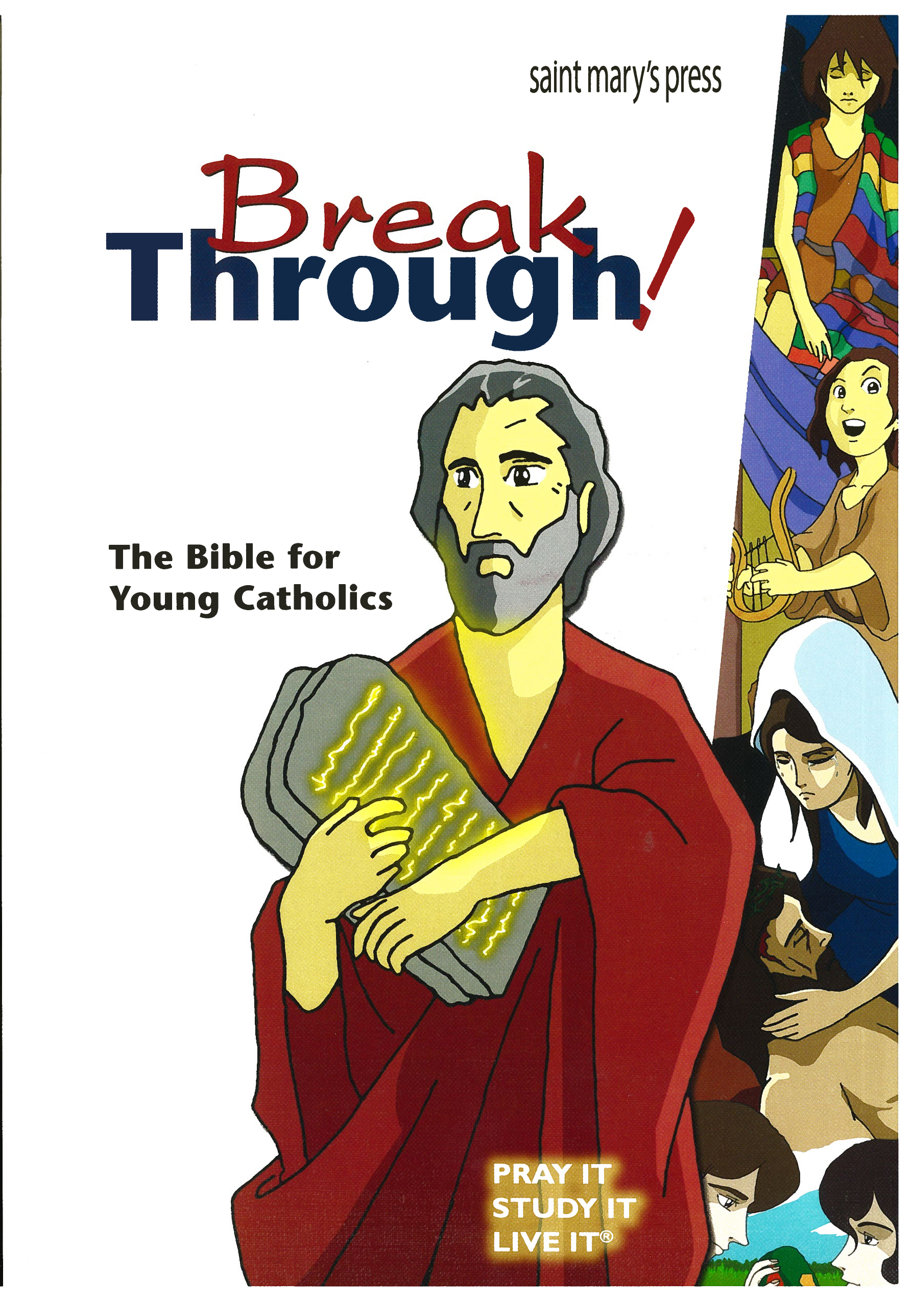 Break Through: The Bible for Young Catholics (Papaerback edition) 69-9781599823393