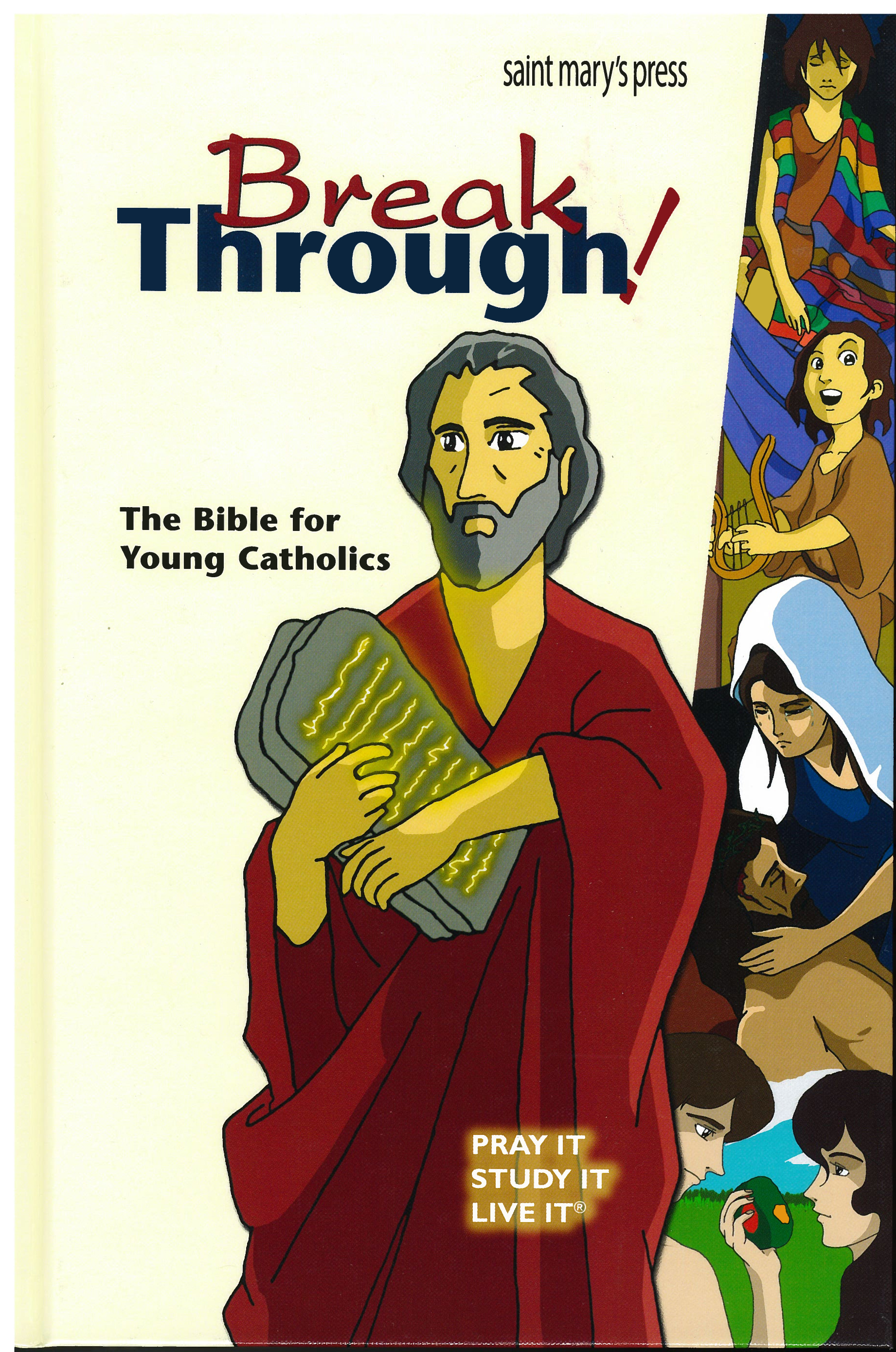 Break Through The Bible for Young Catholics GNT Hardcover 9781599828411
