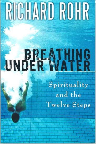 Breathing Under Water by Richard Rohr 108-9780895551832