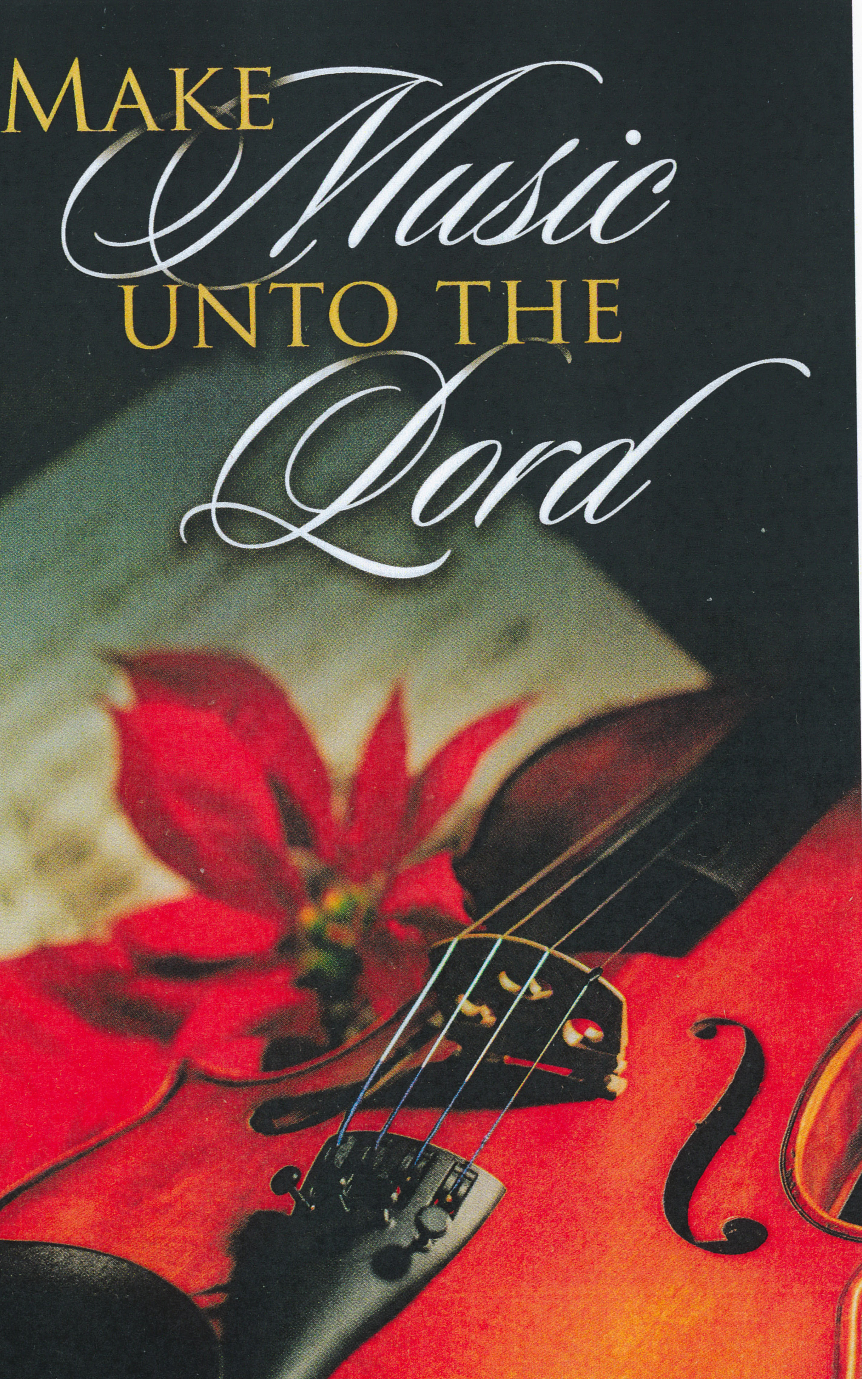 Bulletin Cover Christmas Make Music Unto the Lord -2549