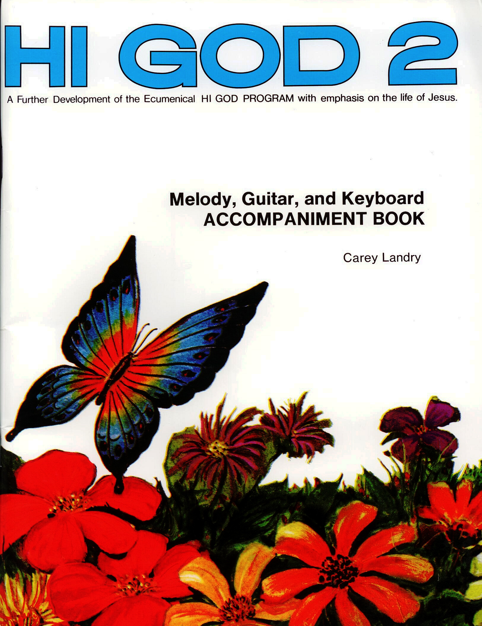 Hi God 2 Accompaniment Book, Title; Carey Landry, Carol Kinghorn, Artists