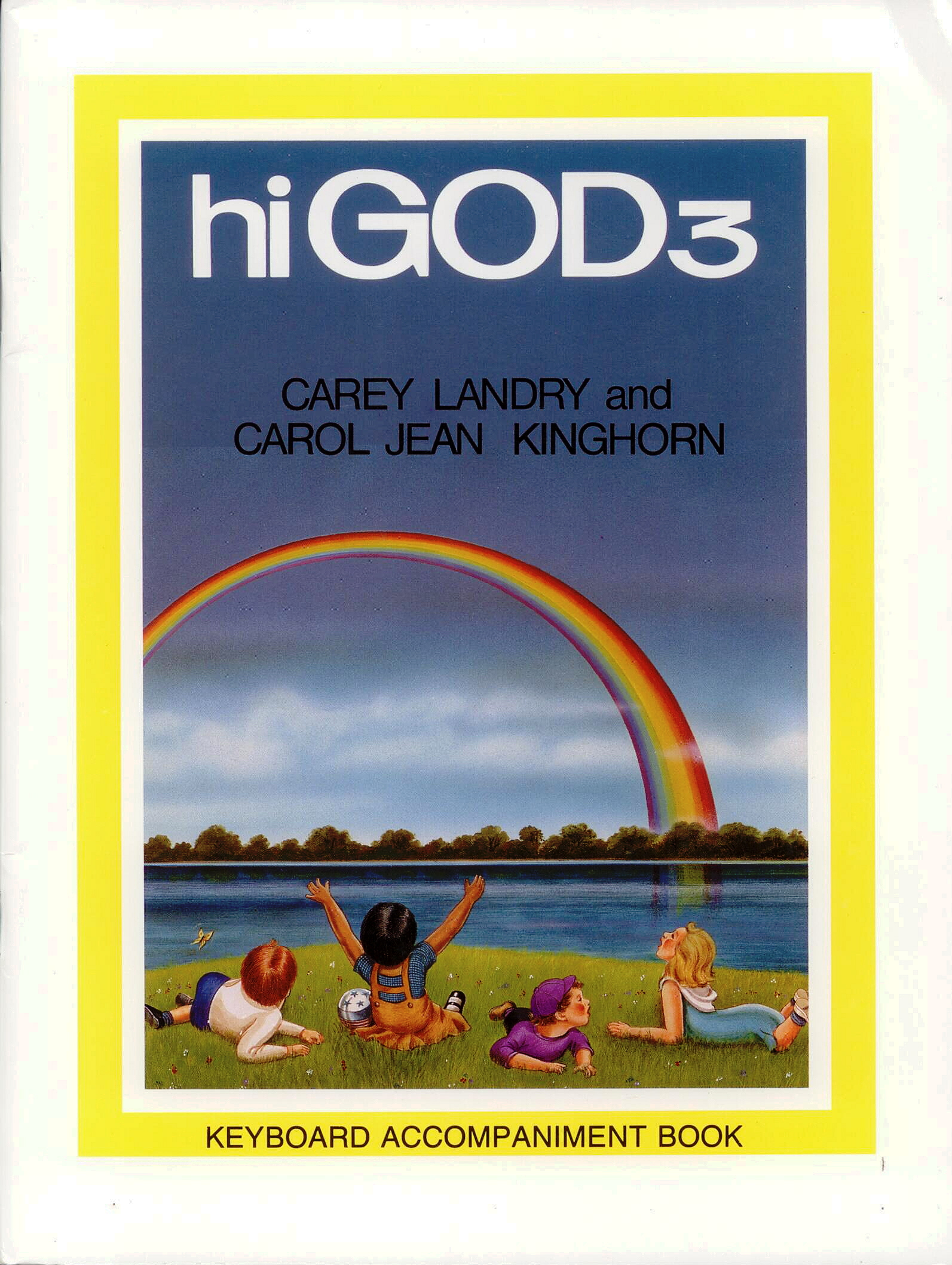 Hi God 3 Accompaniment Book, Title; Carey Landry, Carol Kinghorn, Artists