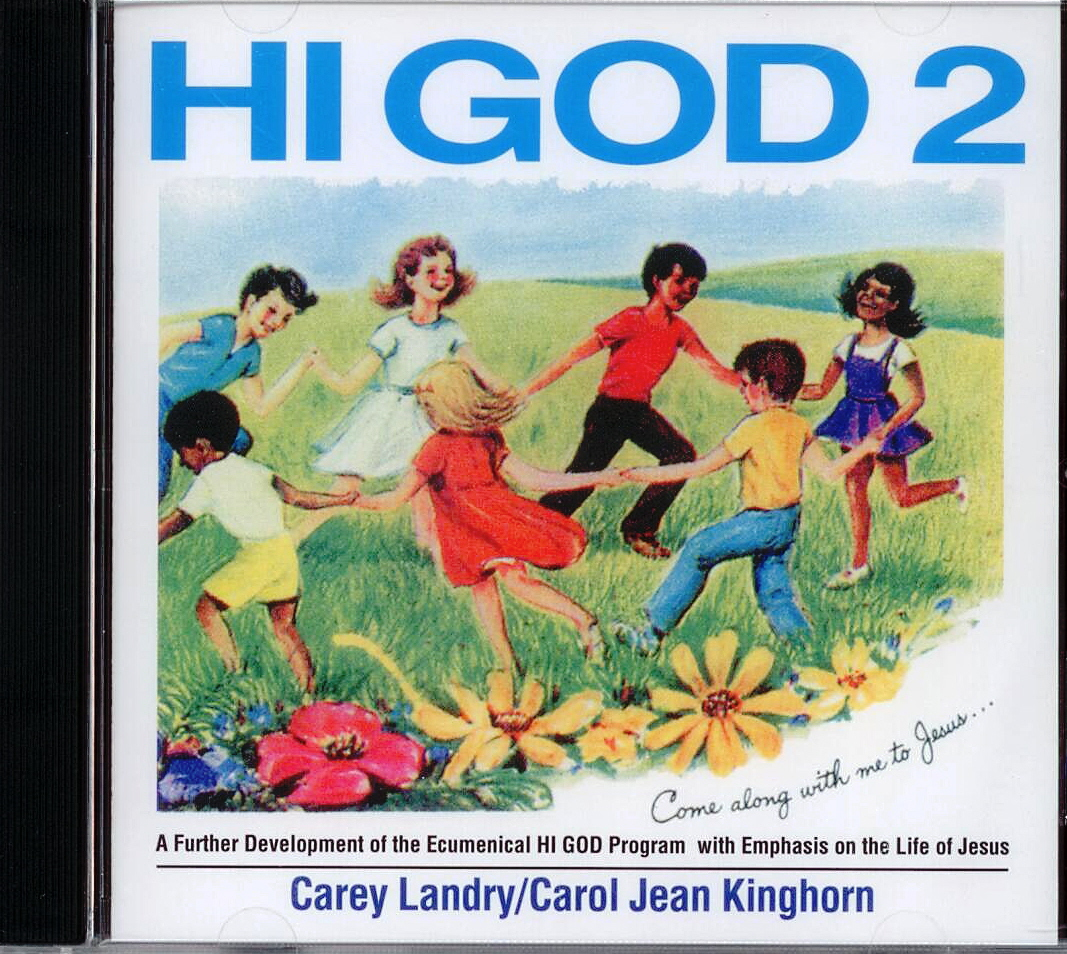 Hi God 2, Title; Music CD; Carey Landry, Carol Jean Kinghorn, Artists
