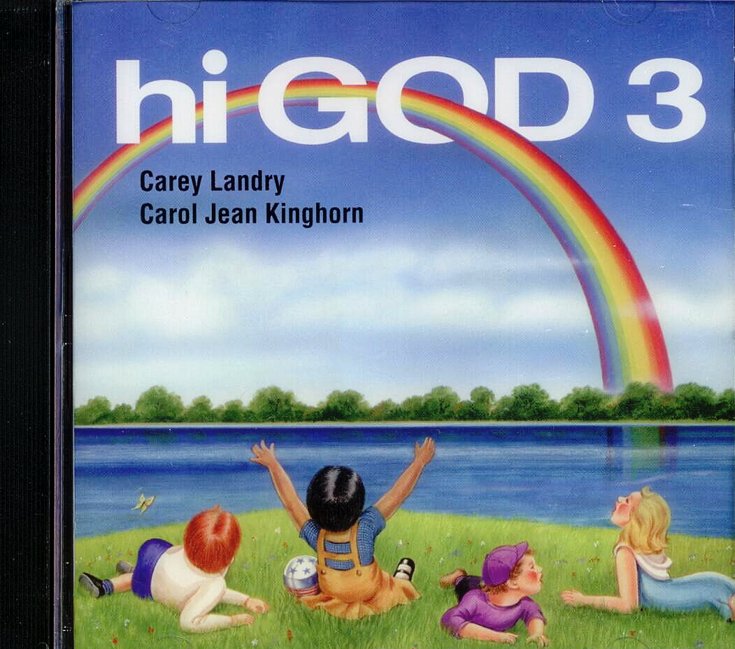 Hi God 3, Title; Music CD; Carey Landry, Carol Jean Kinghorn, Artists