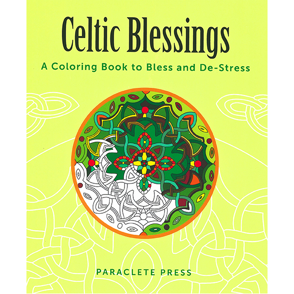 Celtic Blessings: A Coloring Book to Bless and De-Stress 201-9781612617664