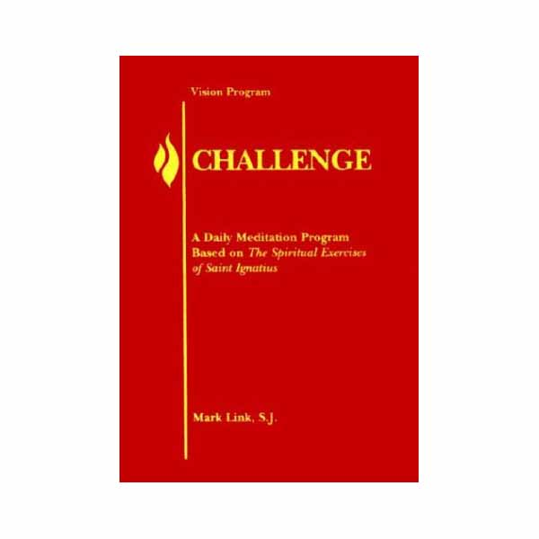 Challenge by Mark Link, S. J.