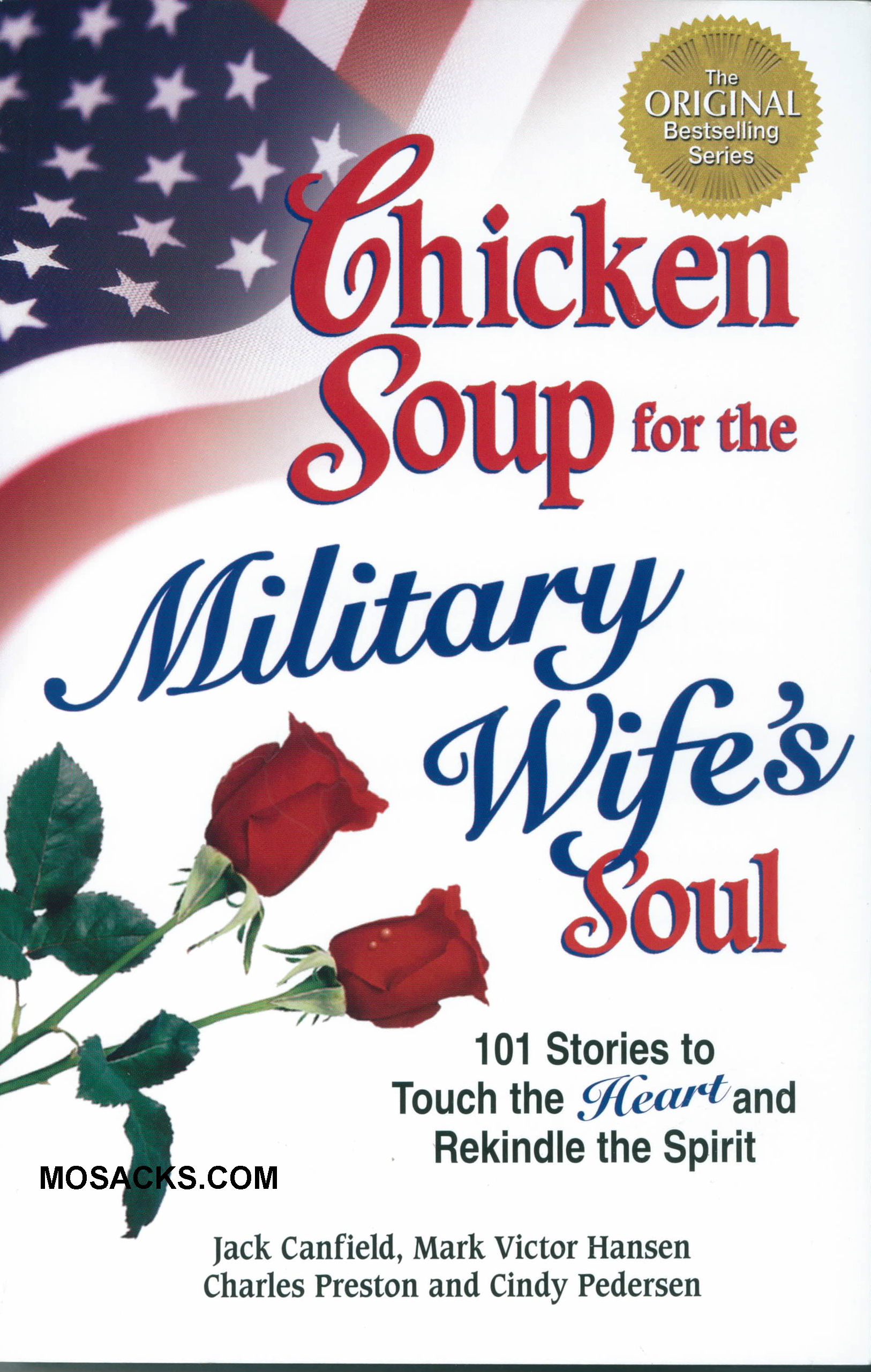 Chicken Soup for the Military Wife Soul by Jack Canfield 108-9780757302657