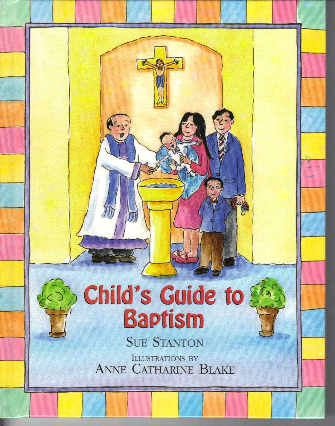 Child's Guide to Baptism by Sue Stanton 108-9780809167289