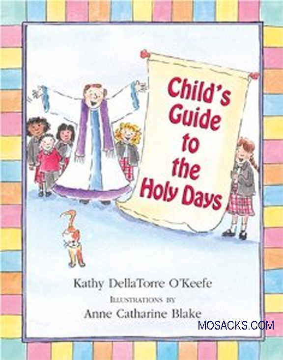 Child's Guide to the Holy Days by Kathy O'Keefe 108-9780809167319