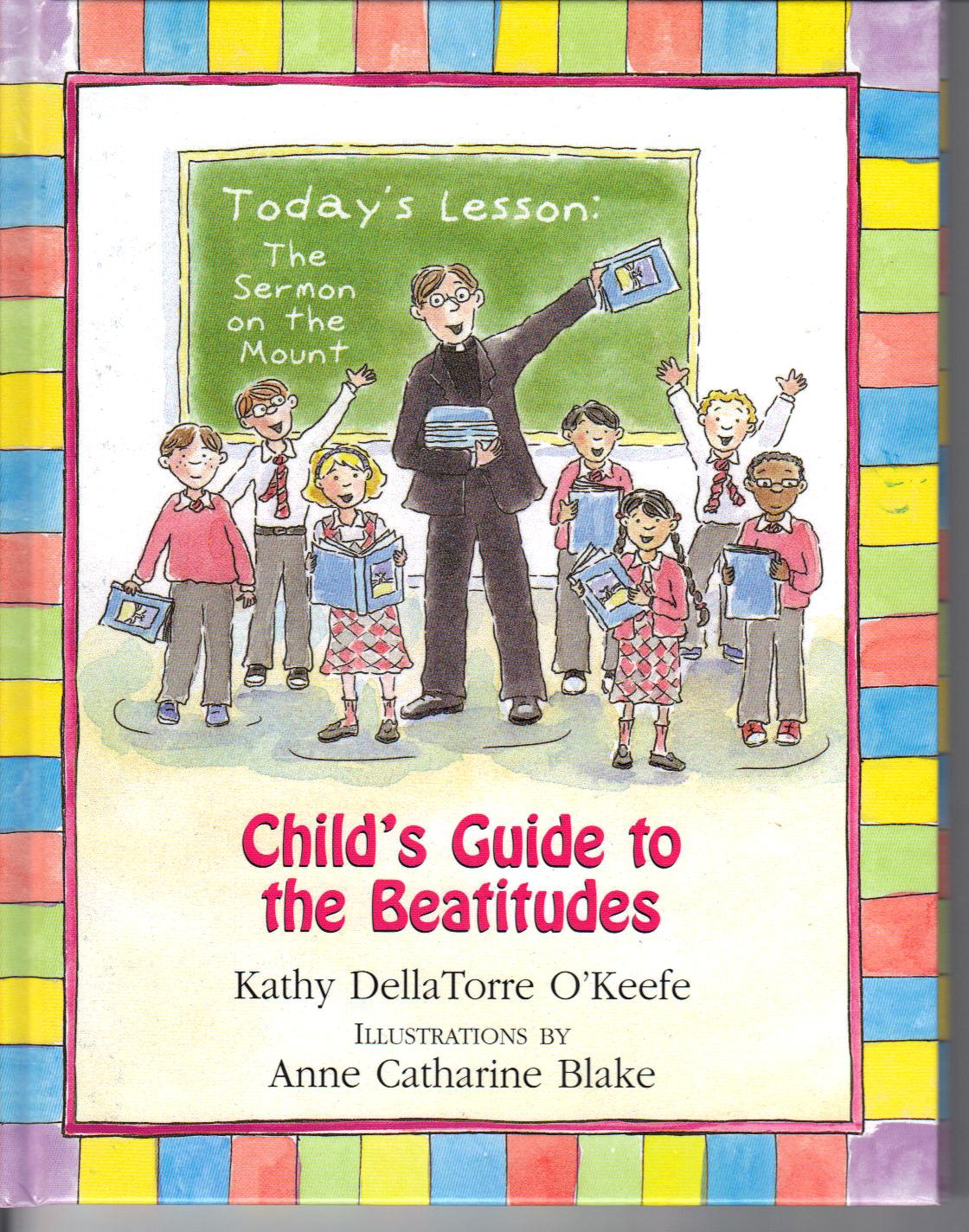 Child's Guide to the Beatitudes by Kathy O'keefe 108-9780809167562