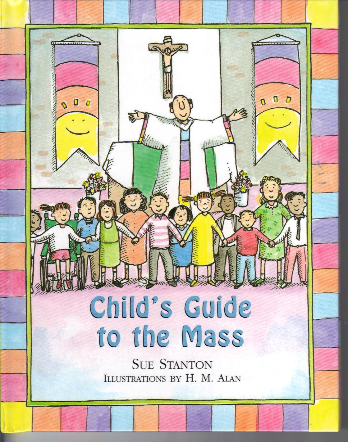 Child's Guide To the Mass by Sue Stanton 108-9780809166824