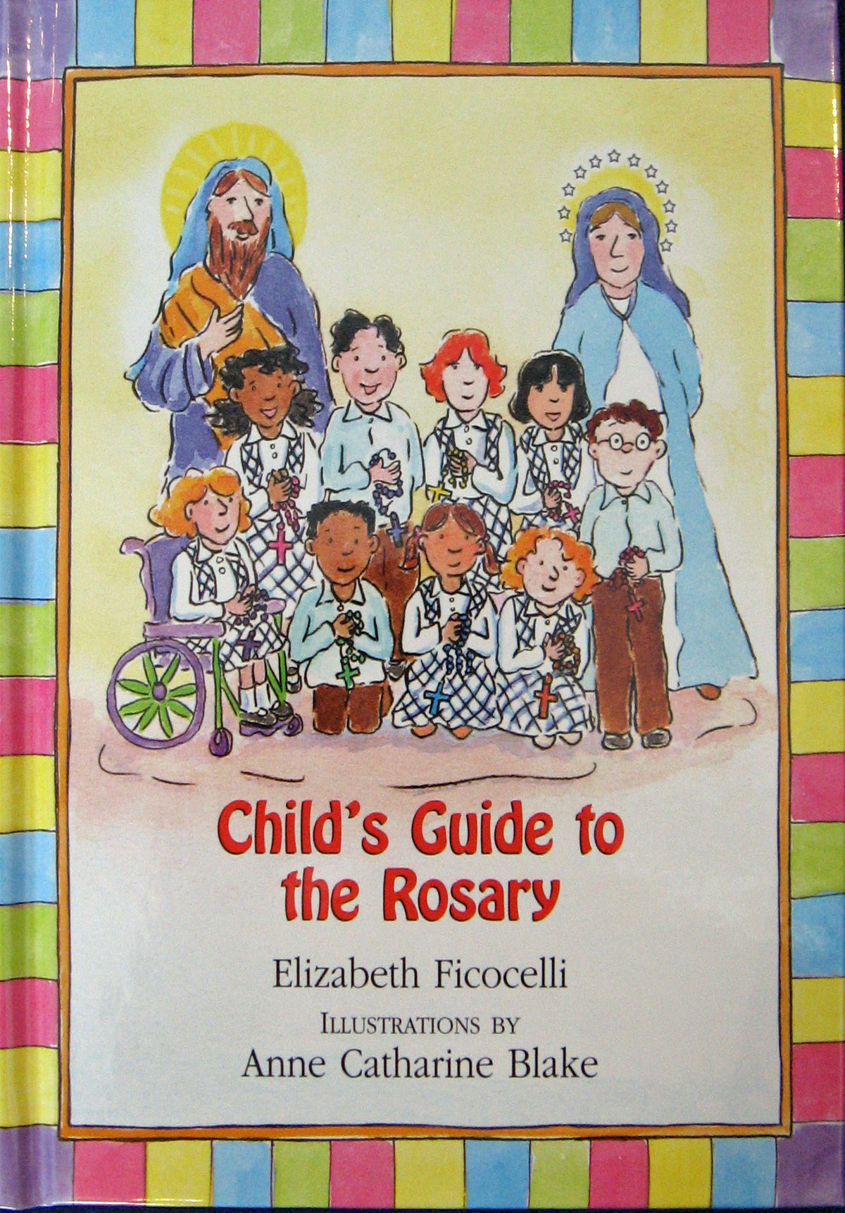 Child's Guide to the Rosary by Elizabeth Ficocelli 108-9780809167364
