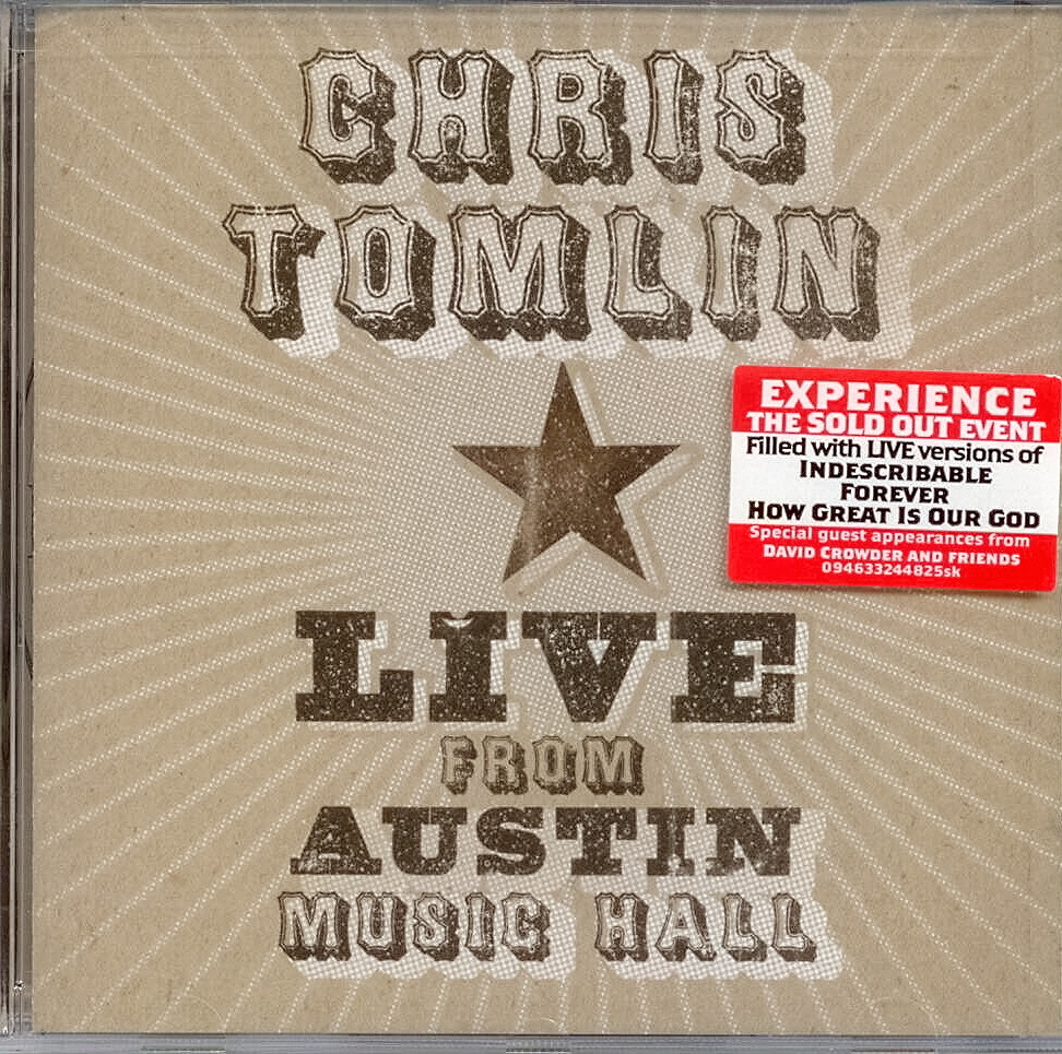 Chris Tomlin, Artist; Live From Austin Music Hall, Title; Music CD