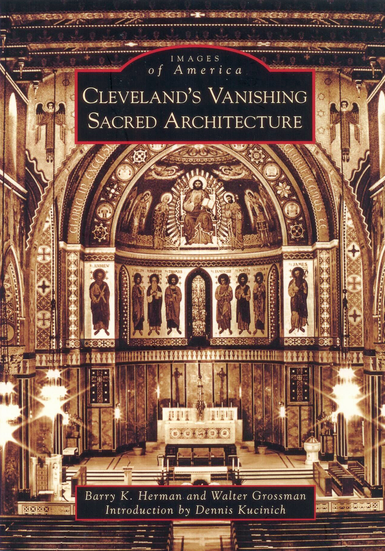 Cleveland's Vanishing Sacred Architecture by Barry K. Herman