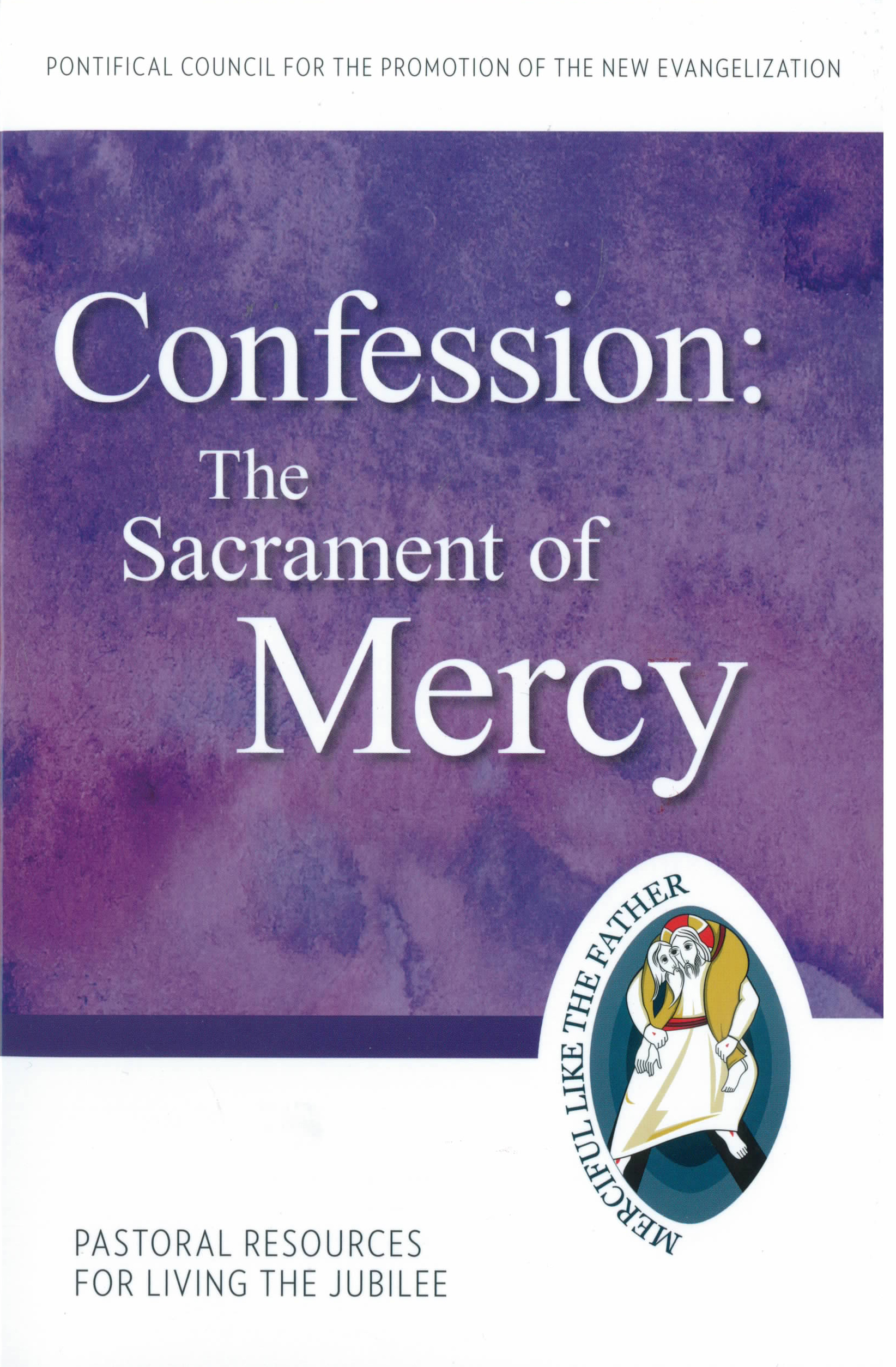 Confession: The Sacrament of Mercy 9781612789828