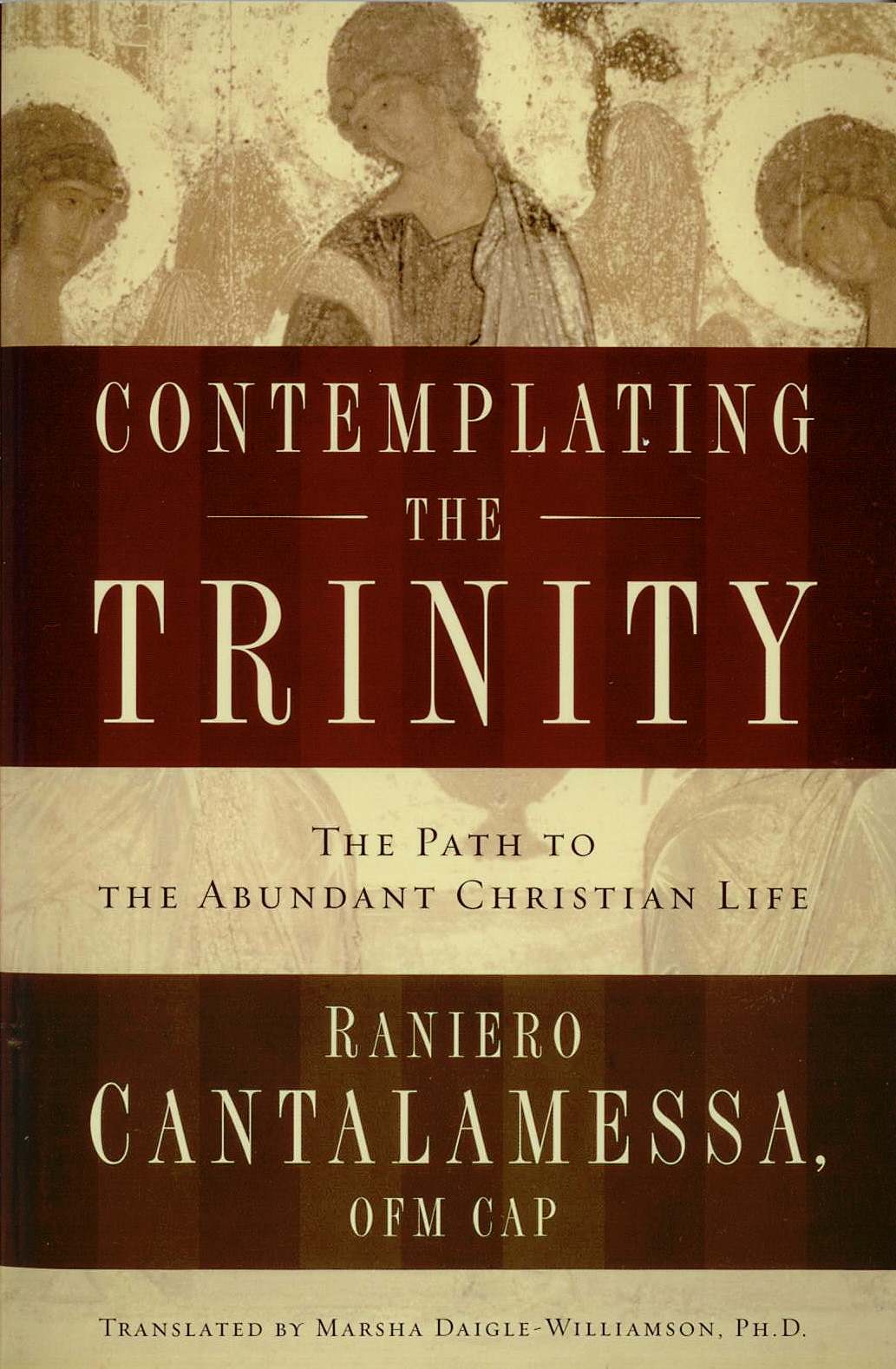 Contemplating The Trinity by Fr. Raniero Cantalamessa
