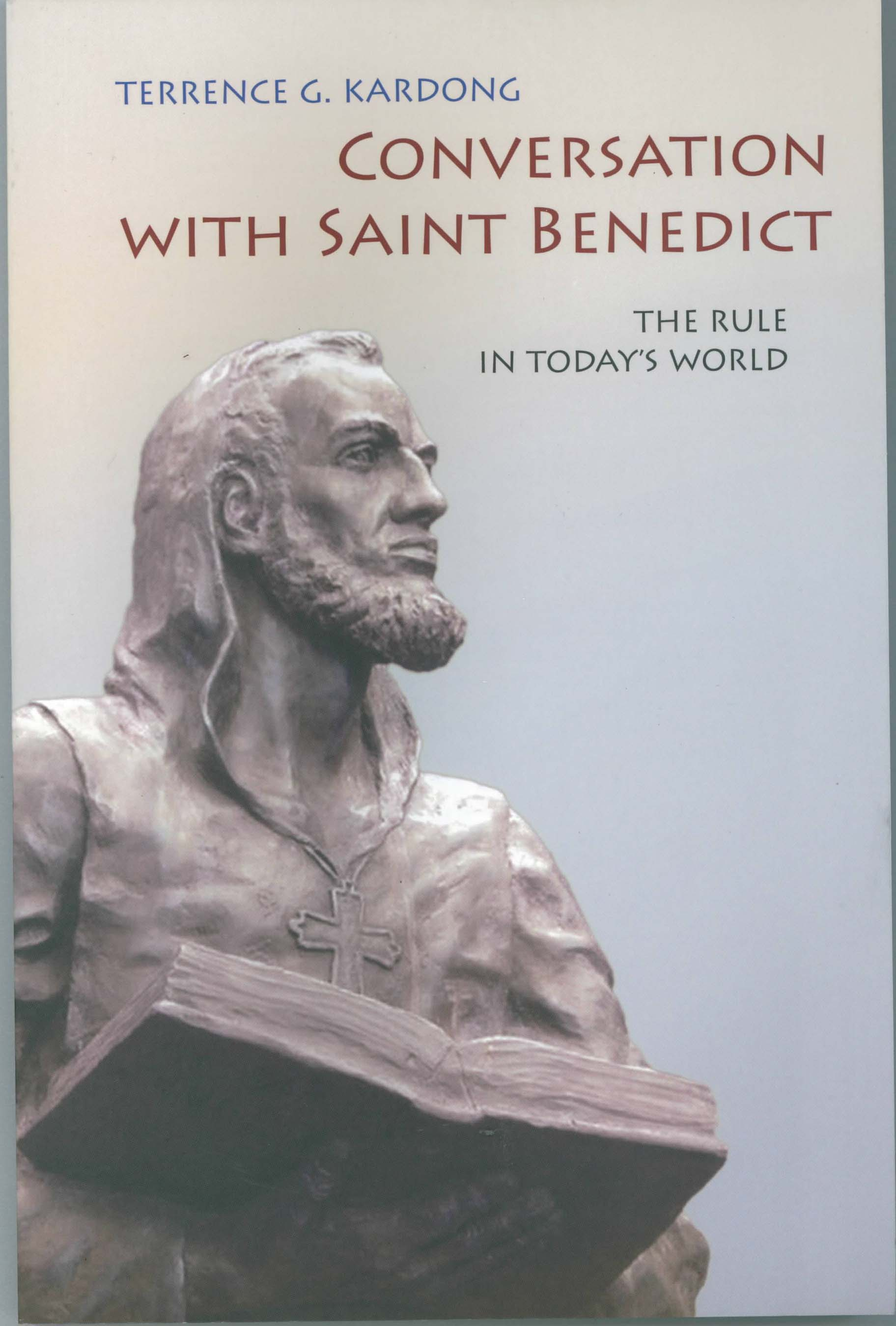 Conversation With Saint Benedict by Terrence G. Kardong 108-9780814634196