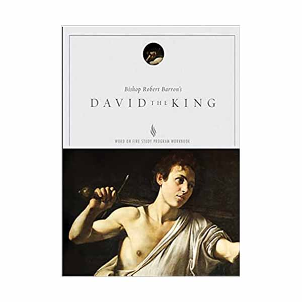 David the King Study Guide by Robert Barron 108-9781943243181
