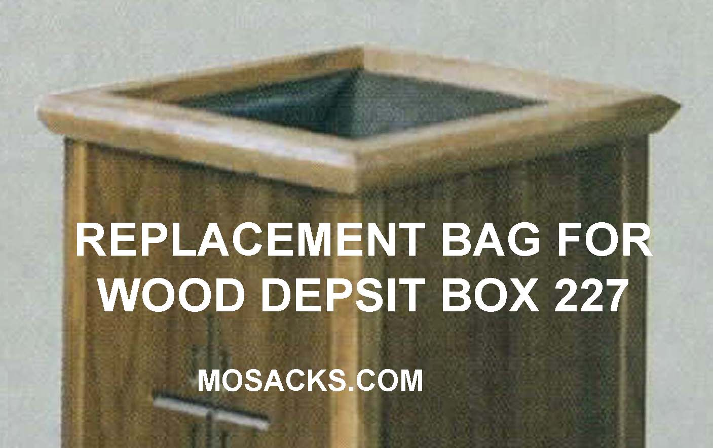 "Replacement Bag 227B for Deposit Box 14"" w x 14"" d x 30"" h 227B"