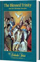Didache Series The Blessed Trinity, Semester Edition by James Socias 45044