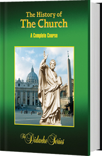 Didache Series The History of the Church: A Course by Peter Armenio 77461
