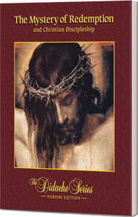 Didache Series The Mystery of Redemption: Second Edition by Peter V. Armenio 445-9781939231208