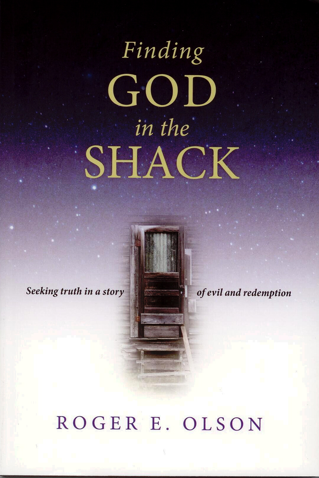 Finding God In The Shack by Roger E. Olson