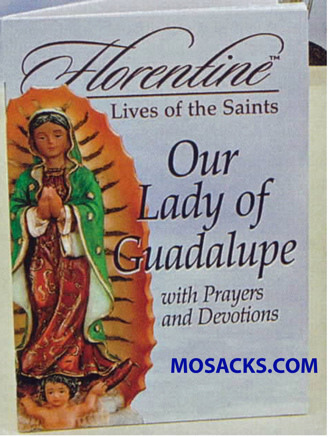 Florentine Lives of The Saints: Our Lady of Guadalupe by Mark Etling 306-11314