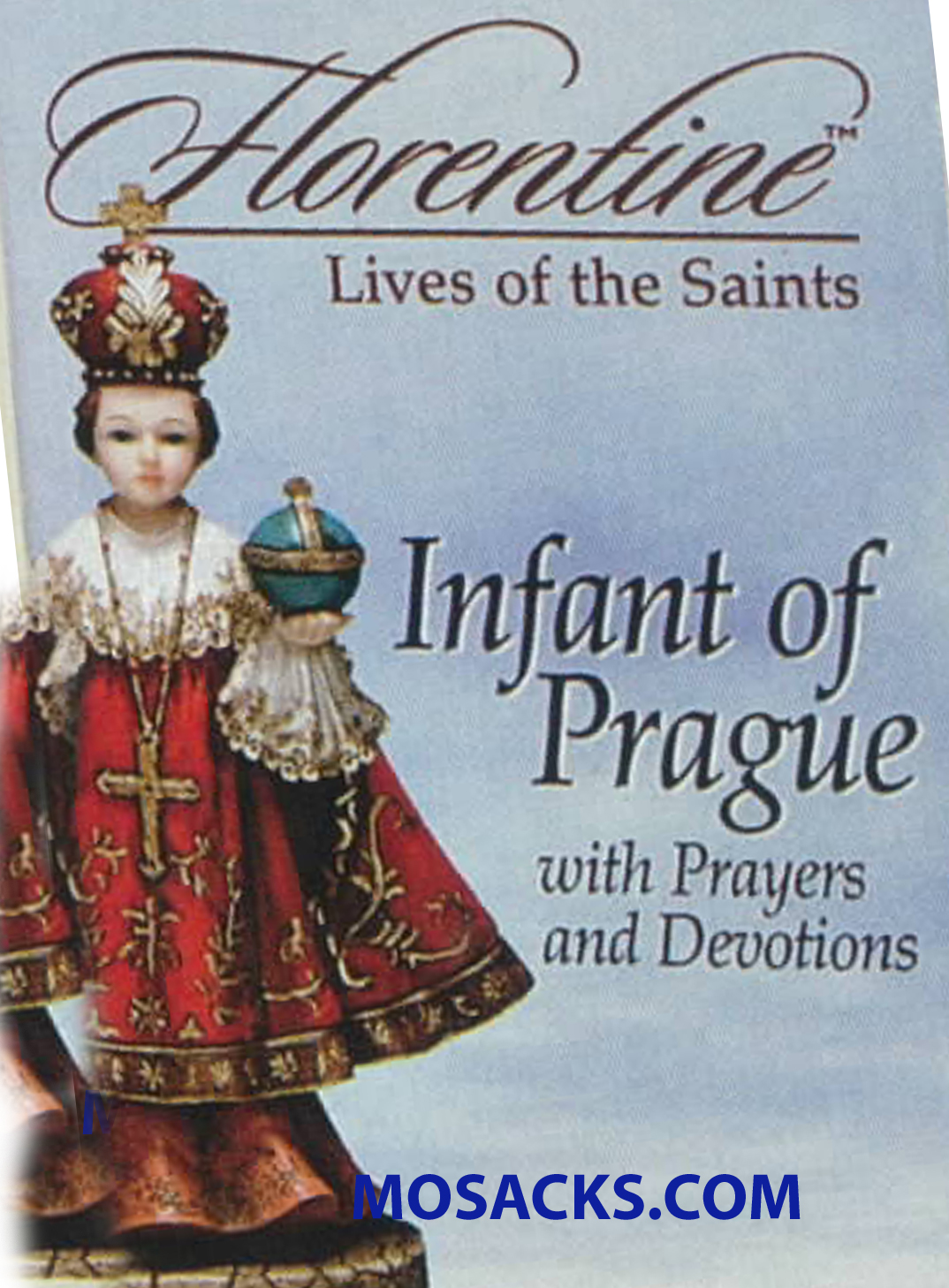 Florentine Lives of The Saints: Infant of Prague 306-11310