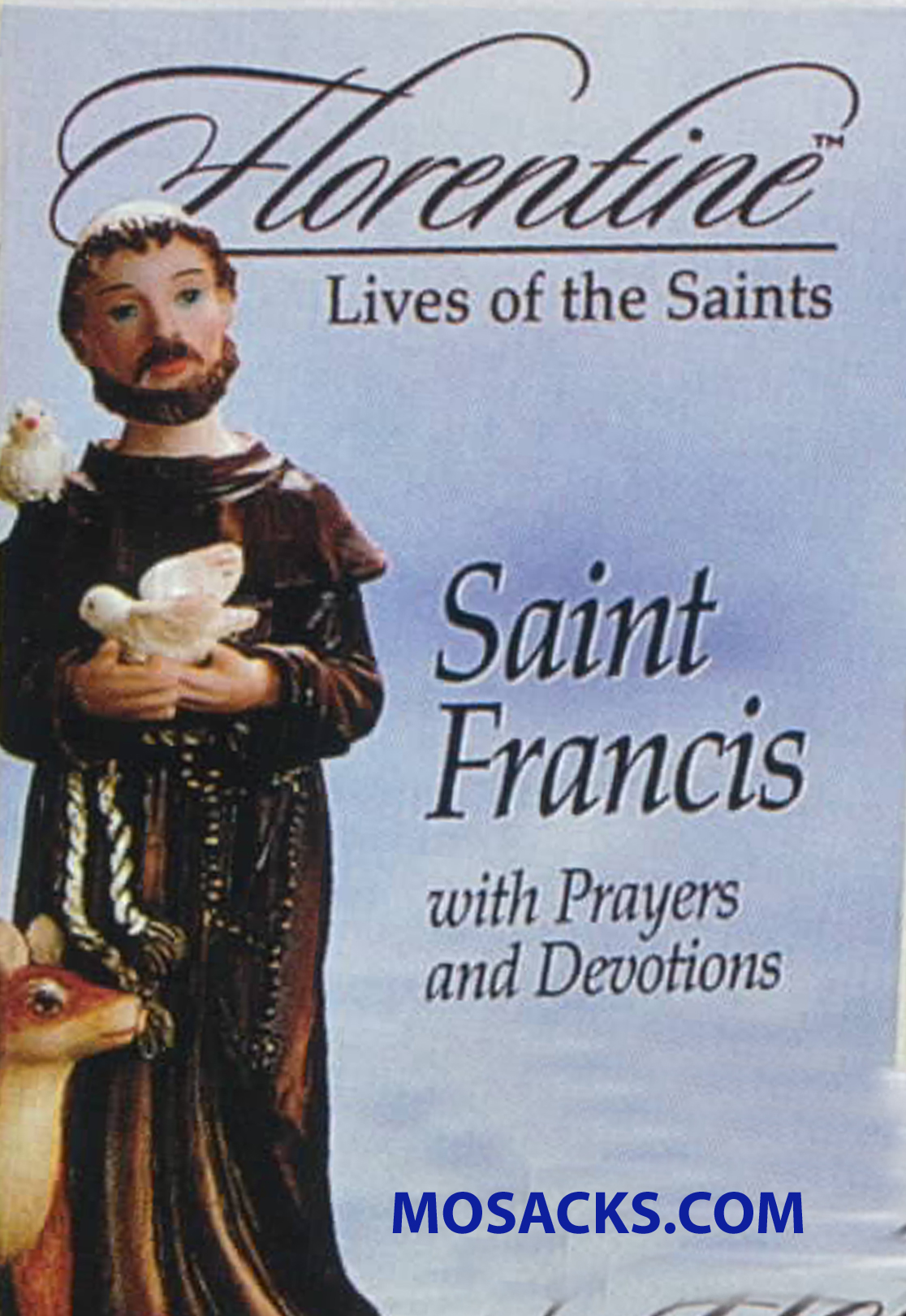 Florentine Lives of The Saints Saint Francis